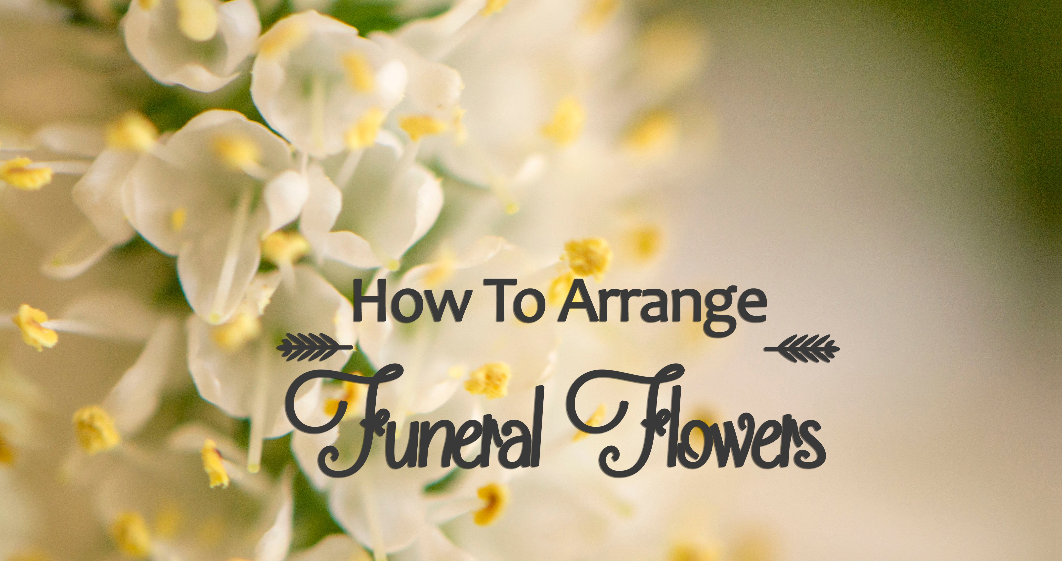 How to arrange funeral flowers